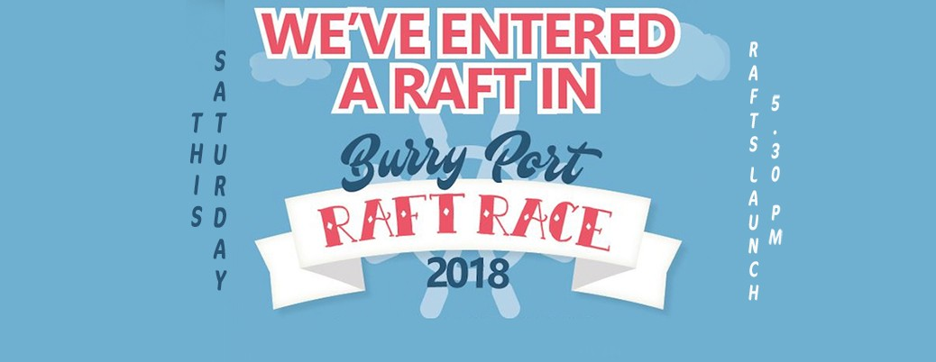 BURRY PORT RAFT RACE